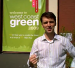 "West Coast Green 2009 – What's Your ""Green"" Idea?"